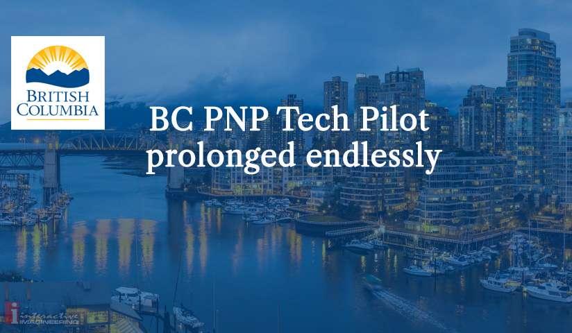 BC PNP Tech Pilot prolonged endlessly